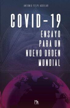 COVID-19: Ensayo para un nuevo orden mundial