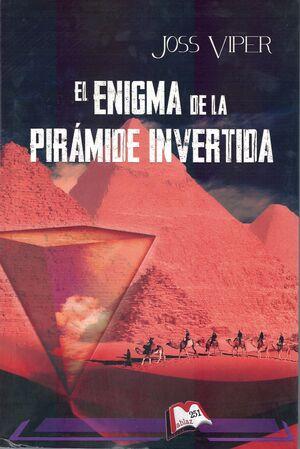 El enigma de la pirámide invertida