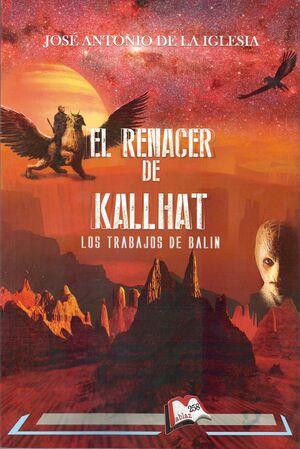 El renacer de Kallhat