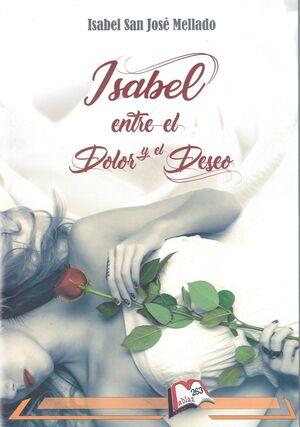 Isabel entre el dolor y el deseo