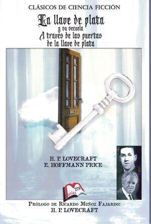 La llave de plata y su secuela A través de las spuertas de la llave de plata