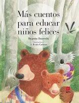 Más cuentos para educar niños felices
