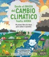 Desde el orígen del cambio climático hasta ahora