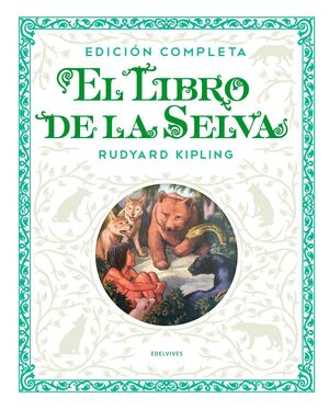 El libro de la selva - Ed. facsimil integra