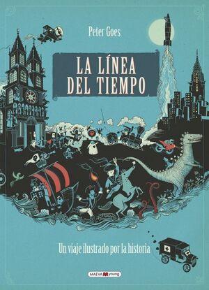 La linea del tiempo - Un viaje ilustrado por la Historia