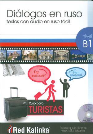Diálogos en ruso fácil B1 para turistas (con CD MP3)