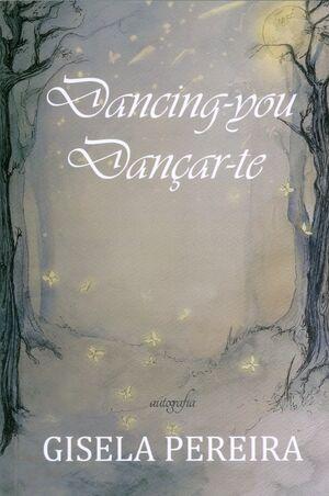 Dancing-you / Dançar-te