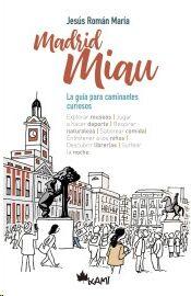 Madrid Miau, la guia para los caminantes curiosos