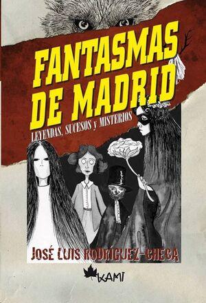 Fantasmas de Madrid