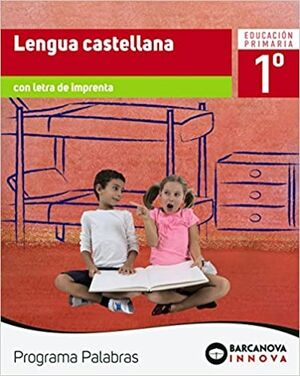 Palabras 1. Lengua castellana (letra imprenta)