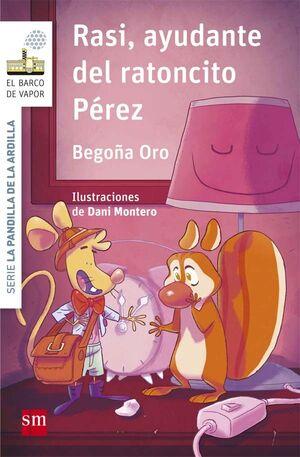 Rasi 09: Ayudante del Ratoncito Perez