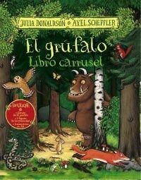 EL Grúfalo . Libro Carrusel