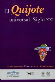 El Quijote Universal - Siglo XXI
