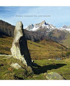 Piedras sagradas del Alto Aragon