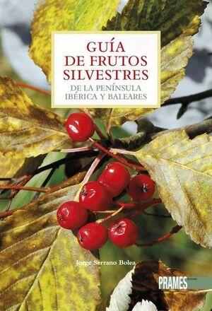 Guia de Frustos Silvestre Pensinsula y Baleares