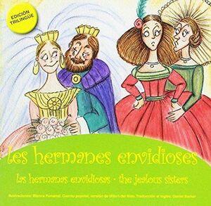 Les hermanes envidioses/Las hermanas envidiosas/