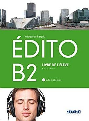 Edito B2 - Livre de l'eleve+CD+DVD