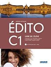 Edito C1 Livre d'eleve + DVD Rom