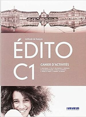 Edito C1 Cahier d'exercises