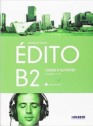 Edito B2 Exercises+CD ed. 2018