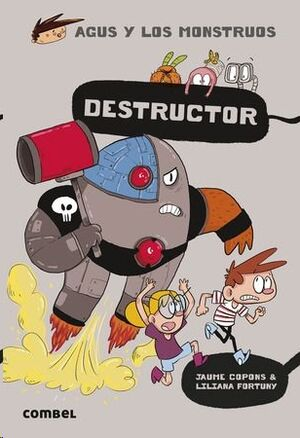 Agus y los Monstruos 19 / Destructor