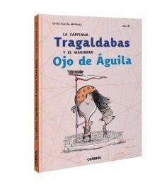 La capitana Tragaldabas y el marinero Ojo de Águila