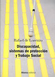 Discapacidad, sistemas de proteccion y Trabajo Social