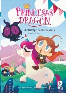 Princesas Dragón 08: El príncipe de las bestias