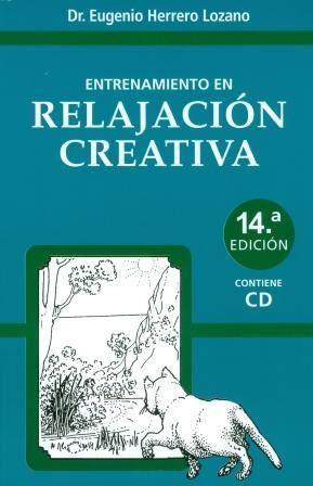 Entrenamiento en Relajación Creativa+CD