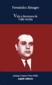 Vida y literatura de Valle-Inclán