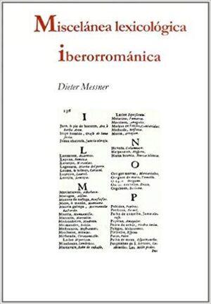 Miscelanea lexicologica Iberroamanica