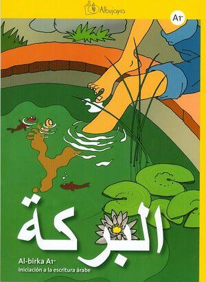 Al-birka A1 Iniciación a la escritura árabe