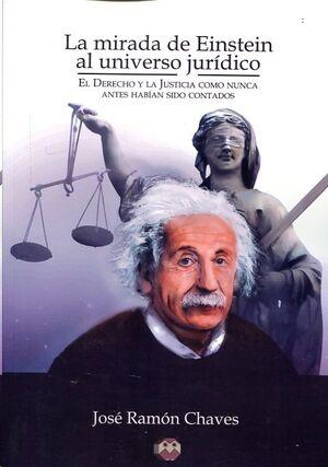 La mirada de Einstein al universo jurídico.