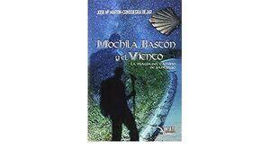 Mochila, baston y viento - La magia del Camino de Santiago