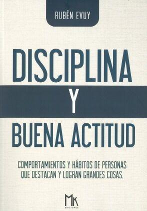 Disciplina y buena actitud