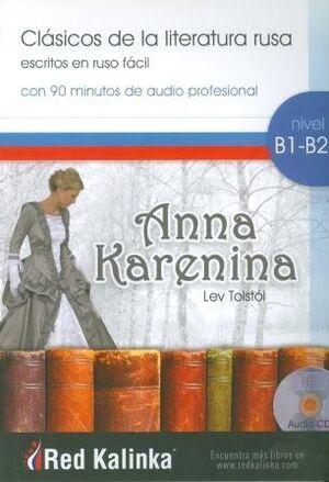 Clasicos de la literatura rusa - Anna Karenina