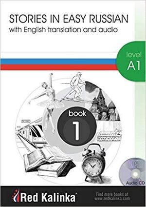 Stories in Easy Russian A1-1 + CD Audio