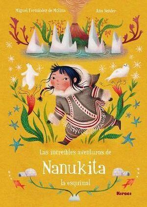 Las increibles aventuras de Nanukita la esquimal