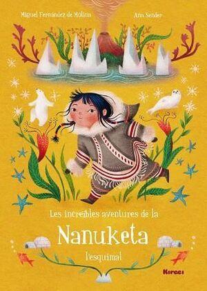 Les Increïbles Aventures de la Nanuketa  L'esquimal