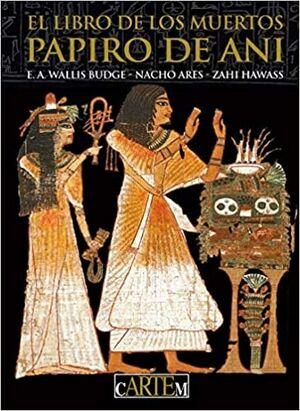 Libro de los Muertos - Papiro de Ani