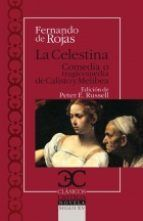 La Celestina - Comedia o tragedia de Calisto y Melibea