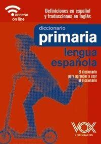Diccionario de Primaria VOX de Lengua Española