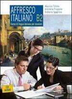 Affresco Italiano B2 (con 2 audio CD)