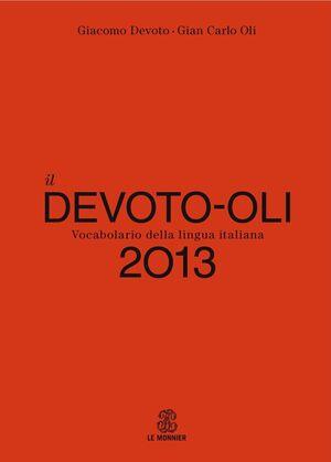 Il Devoto-Oli 2013. Vocabolario della lingua italiana