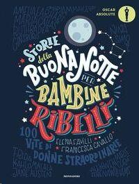 Storie della buonanotte per bambine ribelli (+8 años)