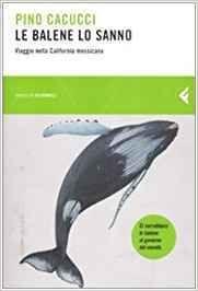 Le balene lo sanno