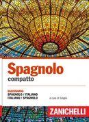 Spagnolo compatto, 4 ed. Diz.italiano-spagnolo, spagnolo-italiano