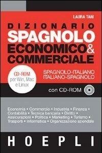 Dizionario Spagnolo Economico & Commerciale + CDRom