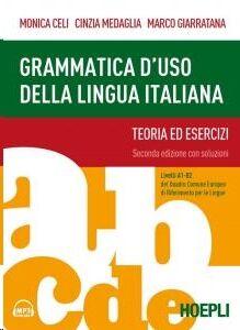 Grammatica d'uso della lingua italiana. Teoria ed esercizi. Livelli A1-B2