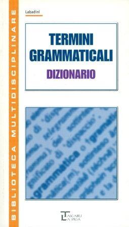 Dizionario Termini Grammaticali